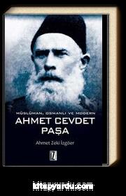 Müslüman, Osmanlı ve Modern Ahmet Cevdet Paşa