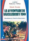 Le Avventure Di Huckleberry Finn (Huckleberry Finn'in Maceraları) (İtalyanca-Türkçe) 1.Seviye