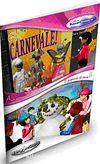 Un carnevale speciale - Il pupazzo di neve (İtalyanca Okuma Kitabı 6-11 yaş) Temel-üst Seviye (A1+)