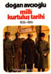 Milli Kurtuluş Tarihi 1838'den 1995'e 2