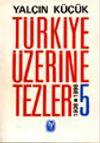 Türkiye Üzerine Tezler 1908-1998 5