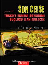 Son CelseLütfen Uyanın Türkiye Ermeni Soykırımı Suçlusu İlan Edilecek