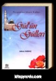 Gül'ün Gülleri/ Peygamberimizin Kızları