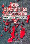 Beş Cinayetin Anatomisi (1.hm)