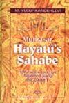 Muhtasar Hayatü's Sahabe / Hz. Muhammed (s.a.v.) ve Ashabının Yaşadığı  İslamiyet (Büyük boy-Ciltli-1.hm)