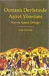 Osmanlı Devletinde Aşiret Yönetimi