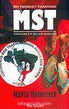 MST / Bir Hareket Yaratmak / Topraksız Kır İşçileri Hareketi
