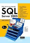 SQL Server 2005 / SQL İçin En Yeni Kaynak!