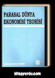 Parasal Dünya Ekonomisi Teorisi