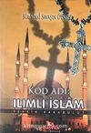 Kod Adı: Ilımlı İslam