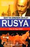 Batı'ya Direnen Devlet Rusya