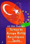 Türkiye'de Avrupa Birliği Karşıtlığının Tarihi