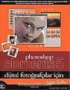 Photoshop Elements 5 / Dijital Fotoğrafçılar İçin
