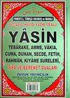 Yasin Fihristli Türkçe Okunuş ve Manalı Şifa ve Bereket Duaları Rahle Boy (Yas-112/P15)
