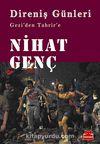 Direniş Günleri & Gezi'den Tahrir'e