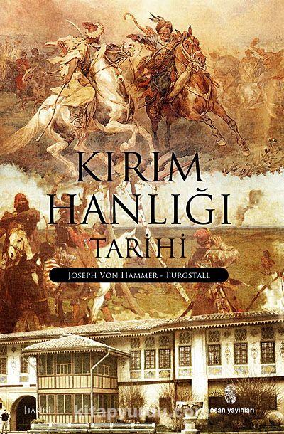 Kırım Hanlığı Tarihi - J. Von Hammer Purgstall pdf epub