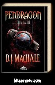 Pendragon 1 - Ölüm Taciri