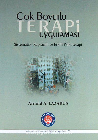 Çok Boyutlu Terapi UygulamasıSistematik, Kapsamlı ve Etkili Psikoterapi - Ps. Dr. Arnold A. Lazarus pdf epub