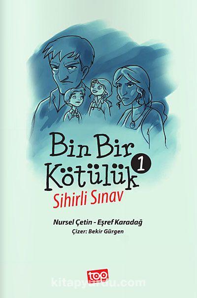 Bin Bir Kötülük -1Sihirli Sınav - Eşref Karadağ pdf epub