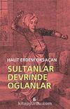 Sultanlar Devrinde Oğlanlar