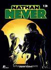 Nathan Never 13 / Demir Maske-Uzun Gece-Yeraltı Dünyası