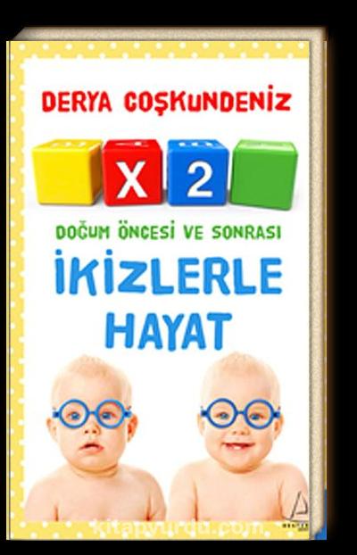 X2 İkizlerle Hayat <br /> Doğum Öncesi ve Sonrası