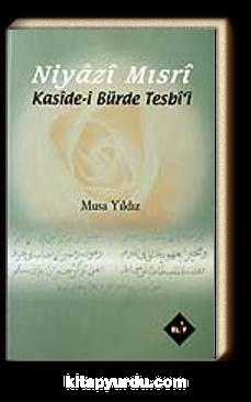 Niyazi Mısri / Kaside-i Bürde Tesbi'i