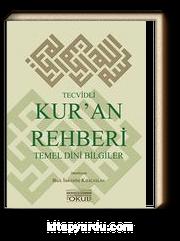 Tecvidli Kur'an Rehberi - Temel Dini Bilgiler