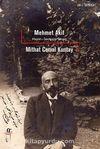 Mehmet Akif & Hayatı-Seciyesi-Sanatı