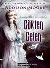 Gökten Gelen / Celestra Serisi Birinci Kitap