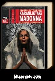 İsa'nın Siyahi Kızı Karanlıktaki Madonna