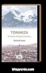 Tomarza - Unutulan Hoşgörü Kasabası