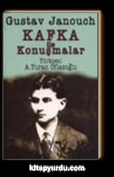 Kafka ile Konuşmalar