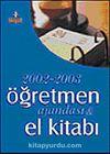 2002-2003 Öğretmen Ajandası ve El Kitabı