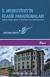 II. Meşrutiyet'in Klasik Paradigmaları