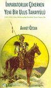İmparatorluk Çökerken Yeni Bir Ulus Tahayyülü / [1918-1919] Kürt Milliyetçiliğinin Yayın Organı Jin