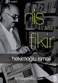 His ve Fikir - Hekimoğlu İsmail pdf epub