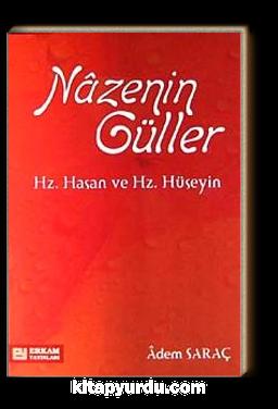 Nazenin Güller & Hz. Hasan ve Hz. Hüseyin