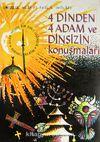 4 Dinden 4 Adam ve Dinsizin Konuşmaları (1-B-21)