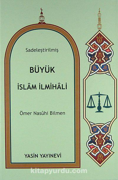 Sadeleştirilmiş Büyük İslam İlmihali / Mehmet Talu (Roman Boy)