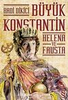 Büyük Konstantin & Helena ve Fausta