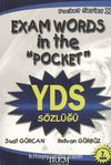 Exam Words in the Pocket YDS Sözlüğü Pocket Serisi-II /