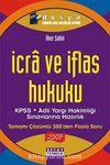 İcra ve İflas Hukuku & KPSS, Adli Yargı Hakimliği Sınavlarına Hazırlık