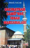 Hacıbayram Camii'nde İnsan Manzaraları