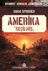 Amerika - Seçilmiş / Kıyamet Sonrası Günlükleri