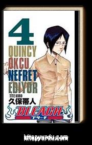 Bleach  4. Cilt - Quincy Okçu Nefret Ediyor