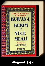 Kur'an-ı Kerim ve Yüce Meali (Elmalılı-001) (Kur'an-ı Kerimden Sureler Ekli)