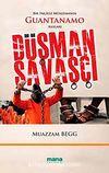 Düşman Savaşçı & Bir İngiliz Müslümanın Guantanamo Anıları