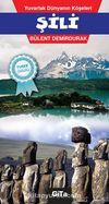 Şili & Yuvarlak Dünyanın Köşeleri
