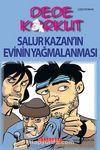Dede Korkut / Salur Kazan'ın Evinin Yağmalanması (Çizgi Roman)